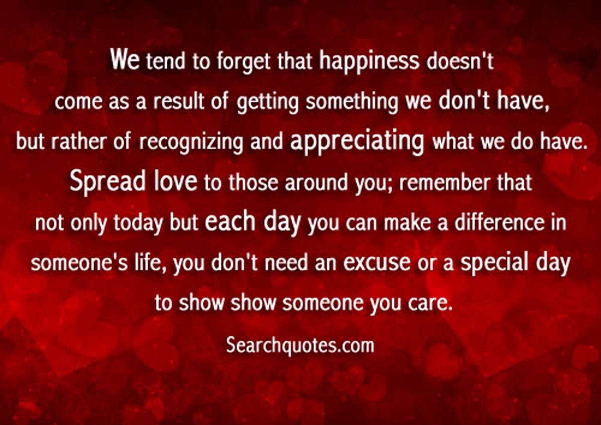 Quotes About Caring For Someone Special: We Don't Need And Excuse Or A Special Day To Show Someone