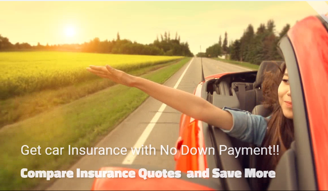Get The Best No Down Payment Car Insurance Low Premium Rates Fast And Easy Approval Car Insurance Compare Insurance Quotes Down Payment