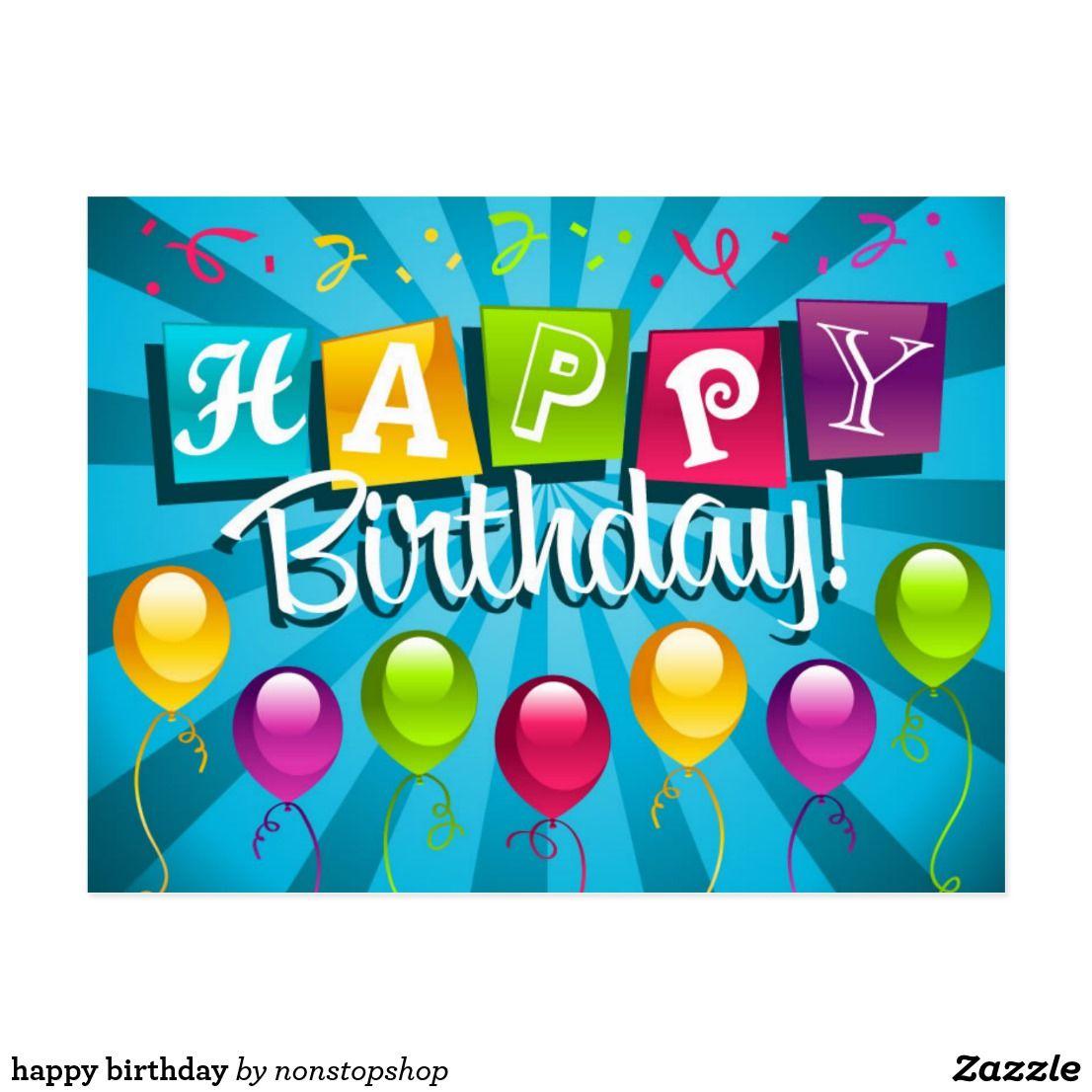 Happy Birthday Postcard Zazzle Com Happy Birthday Wallpaper