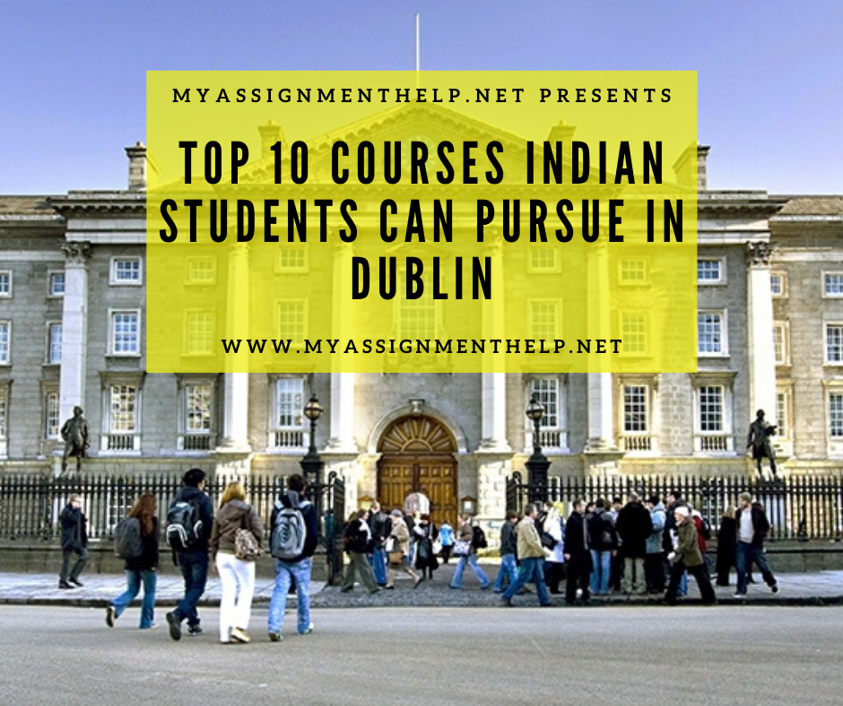 Top 10 Courses Indian Students Can Pursue In Dublin