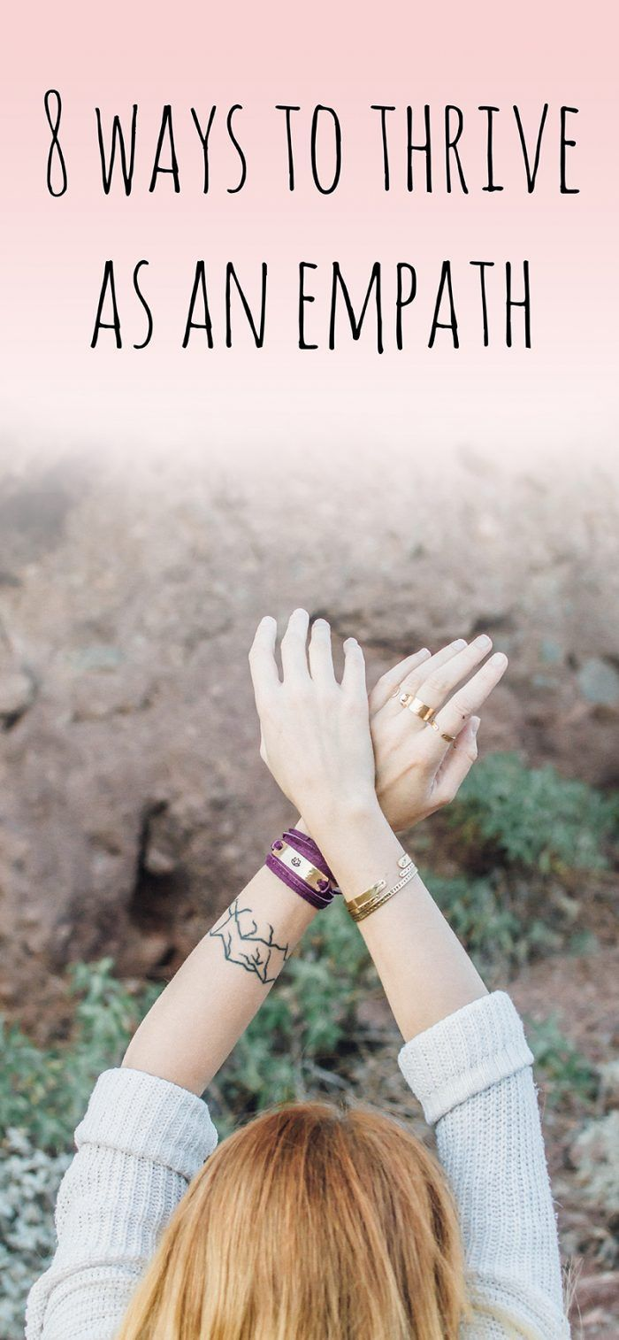 8 Ways to Thrive as an Empath