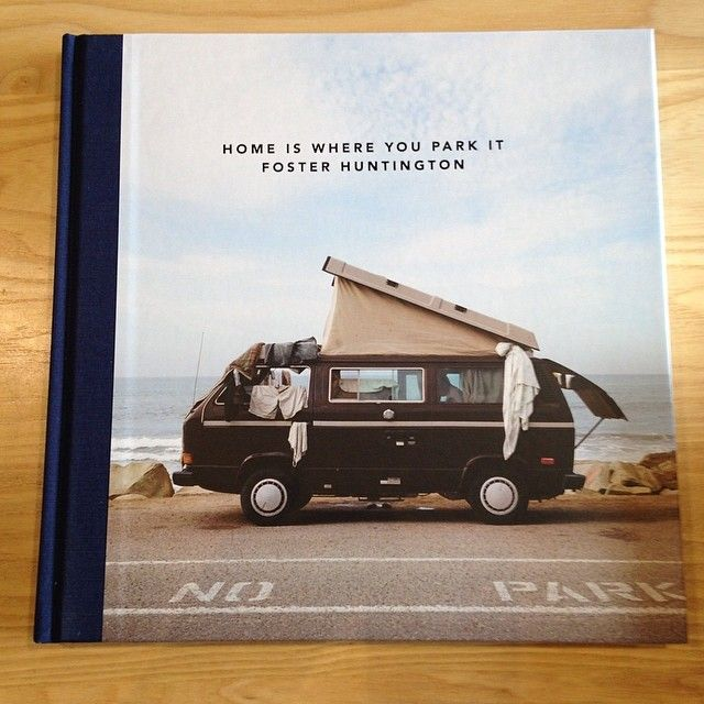 """In stock today is @fosterhunting 's book, """"Home Is Where You Park It"""". #vanlife"""