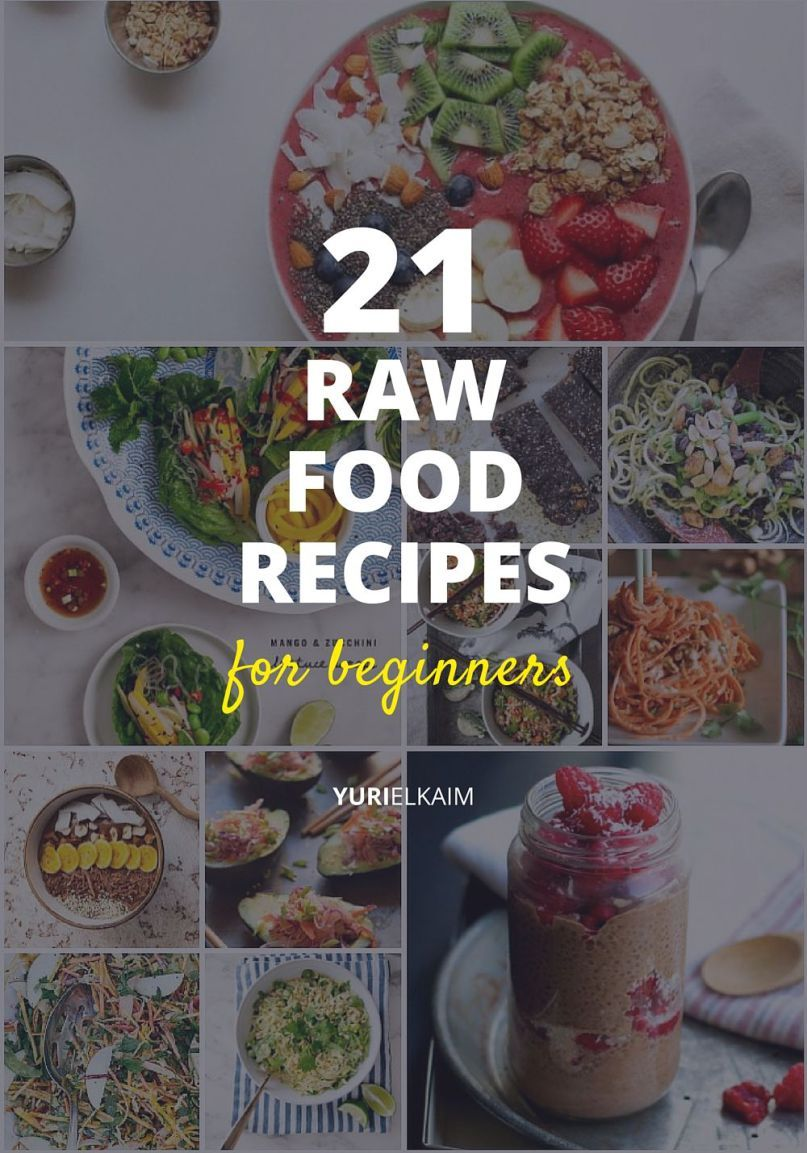 21 awesome raw food recipes for beginners to try 21st food and 21 awesome raw food recipes for beginners to try forumfinder Images