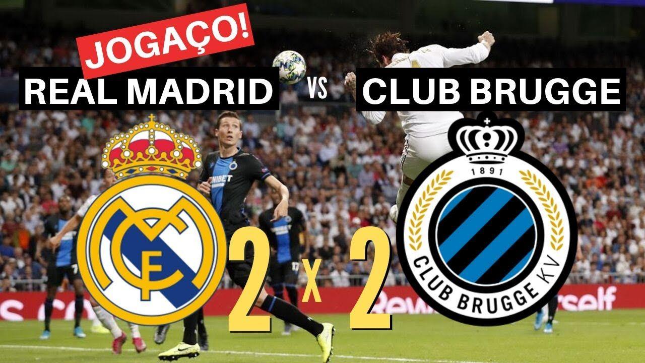 REAL MADRID 2 x 2 CLUB BRUGGE MELHORES MOMENTOS (JOGAÇO