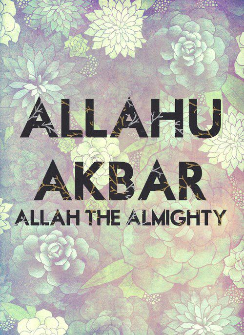 Allahu akbar allah the almighty please repin re tweet spiritual altavistaventures Image collections