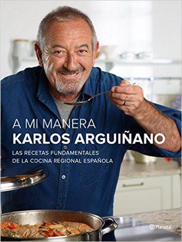 Descargar A Mi Manera de Karlos Arguiñano PDF, ePub, eBook, A Mi ...