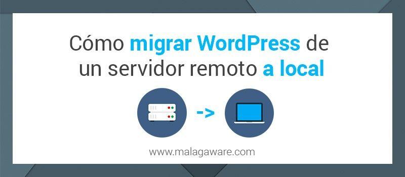 migrar-wordpress-servidor-remoto-local