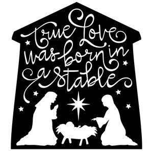 Download True love born in stable phrase | Nativity crafts ...