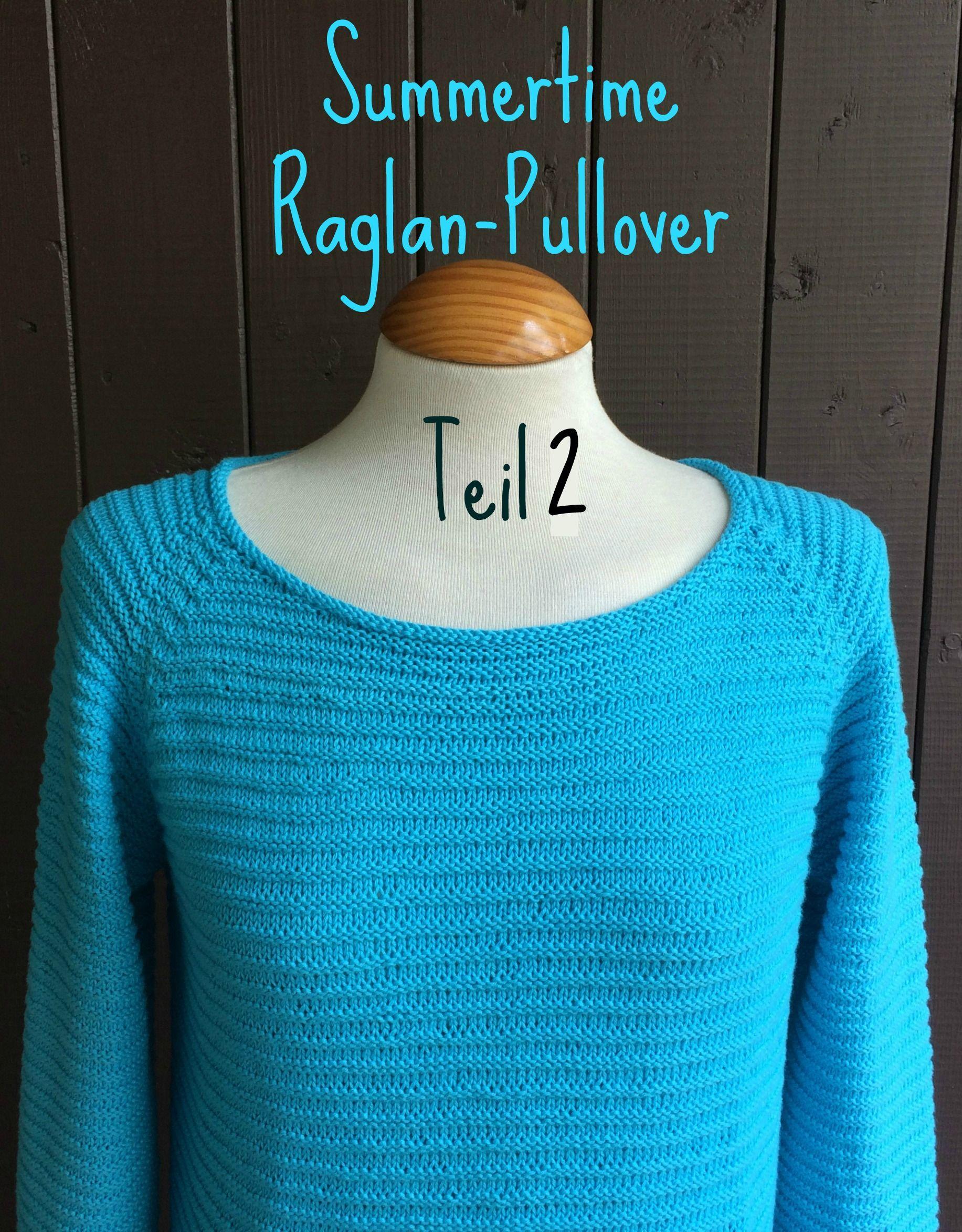 Photo of Sommer Raglan Pullover Teil 2