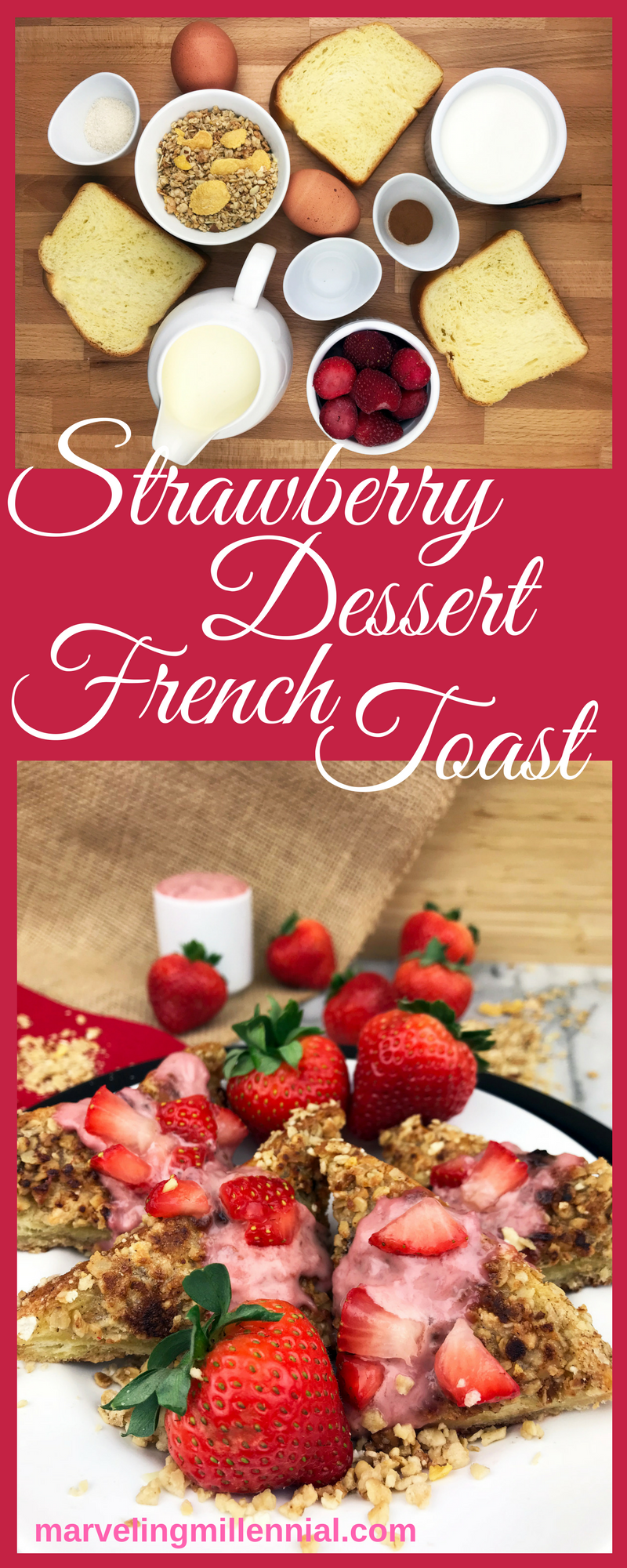 Strawberry Dessert French Toast. Perfect for Valentine's Day breakfast. Perfect for Breakfast in Bed during the weekend. This French Toast Recipe is perfect for breakfast in bed on Valentine's Day. #vday #frenchtoast