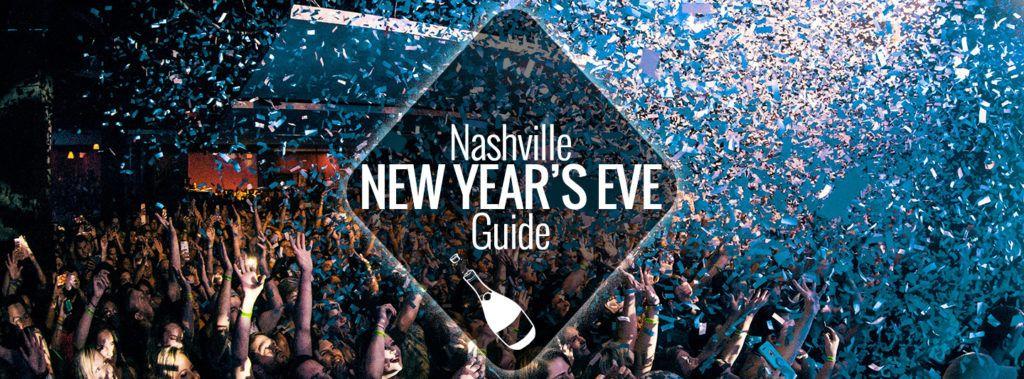 New Year's Eve in Nashville 20192020 Nashville new
