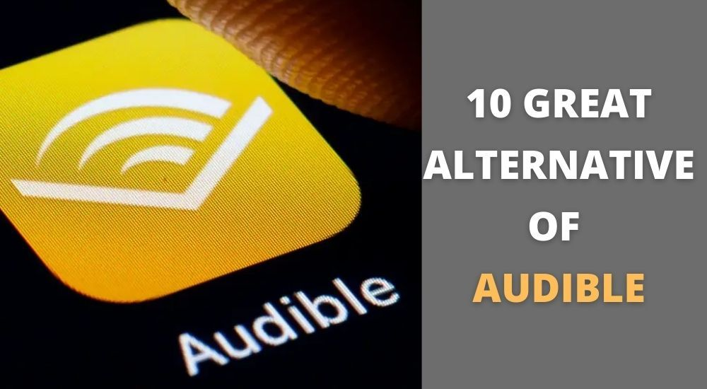 Audible Books So Expensive 10 Great Alternative Of Audible Audible Audible Books Alternative