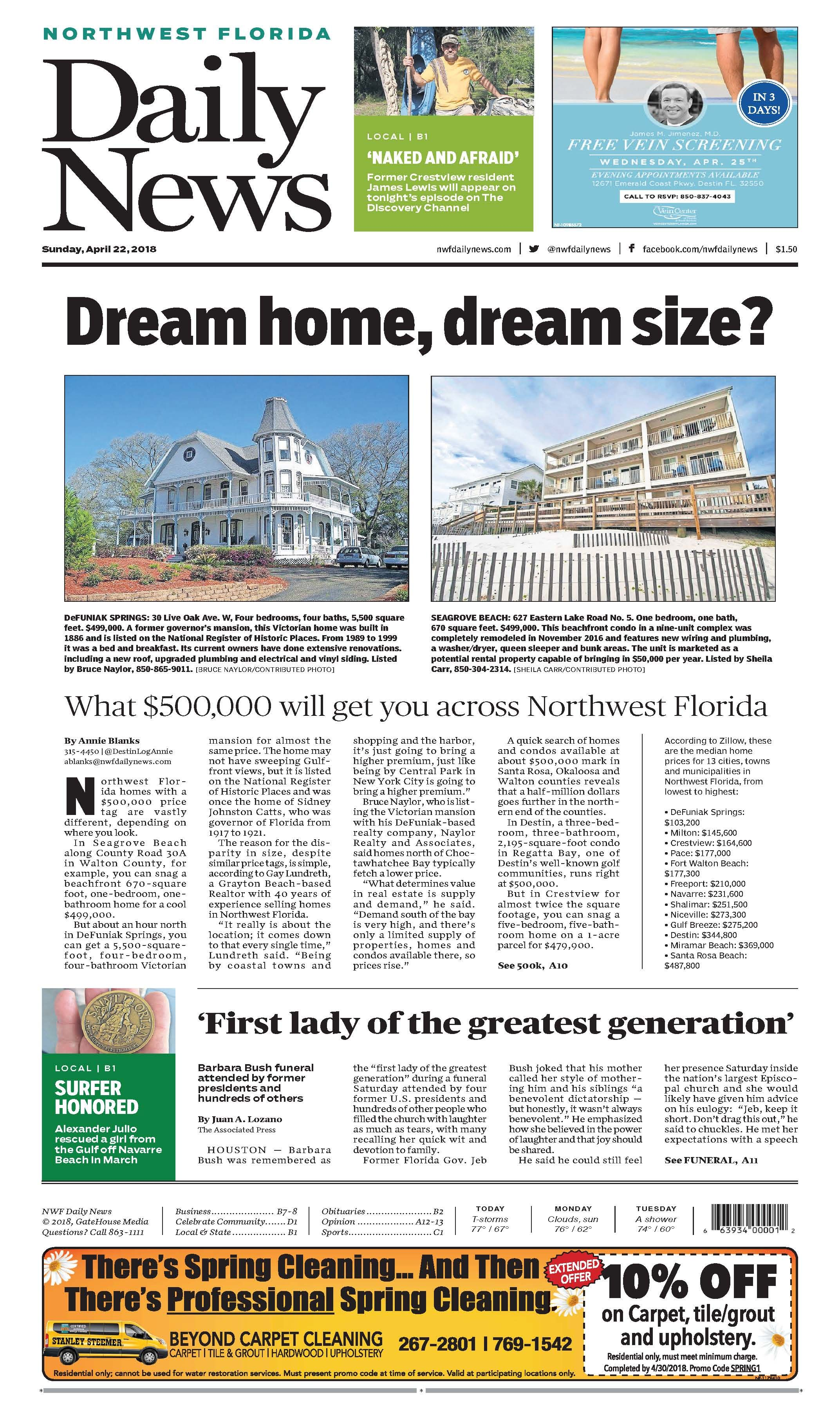 The April 22 2018 Cover Of The Northwest Florida Daily News What 500 000 Will Get You Across Northwest Florida Fort Walton Beach North West Florida