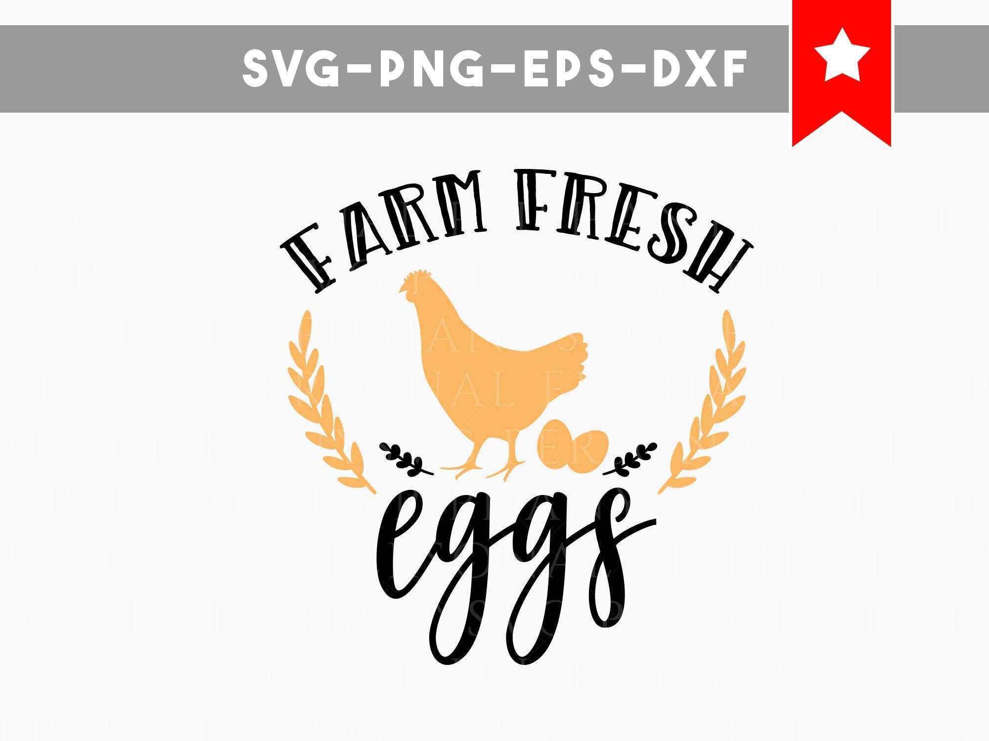 Farm Fresh Eggs Svg Farm Svg Chicken Svg Fresh Farm Svg Commercial Use Svg Files For Cricut Svg Files For S Farm Fresh Eggs Fresh Eggs Printable Signs Free
