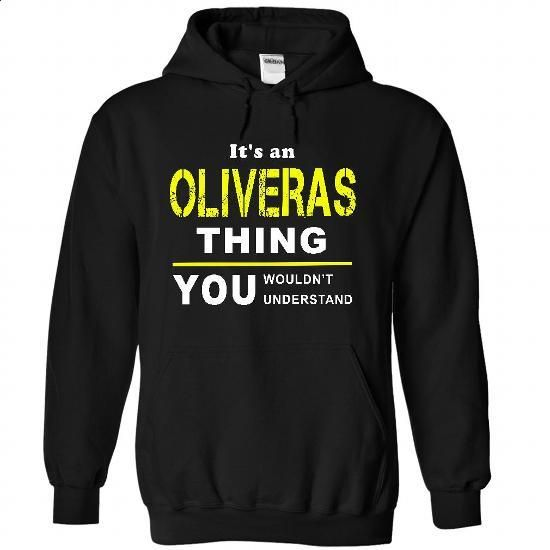 If Your Name Is OLIVERAS Then This Is Just For You!!!!!! - #coworker gift #awesome hoodie
