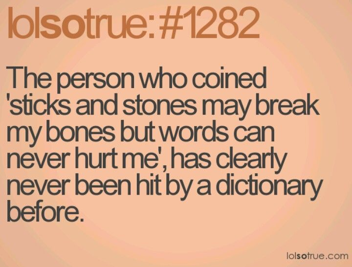 lemme hit you with a dictionary to see how much it hurts