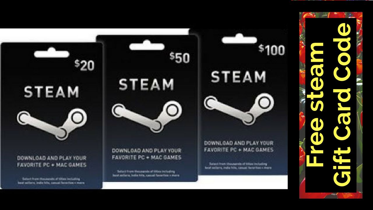 Steam gift card codes - how to get free steam gift cards
