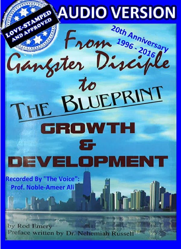 From Gangster Disciple To GROWTH \ DEVELOPMENT  - new no blueprint meaning