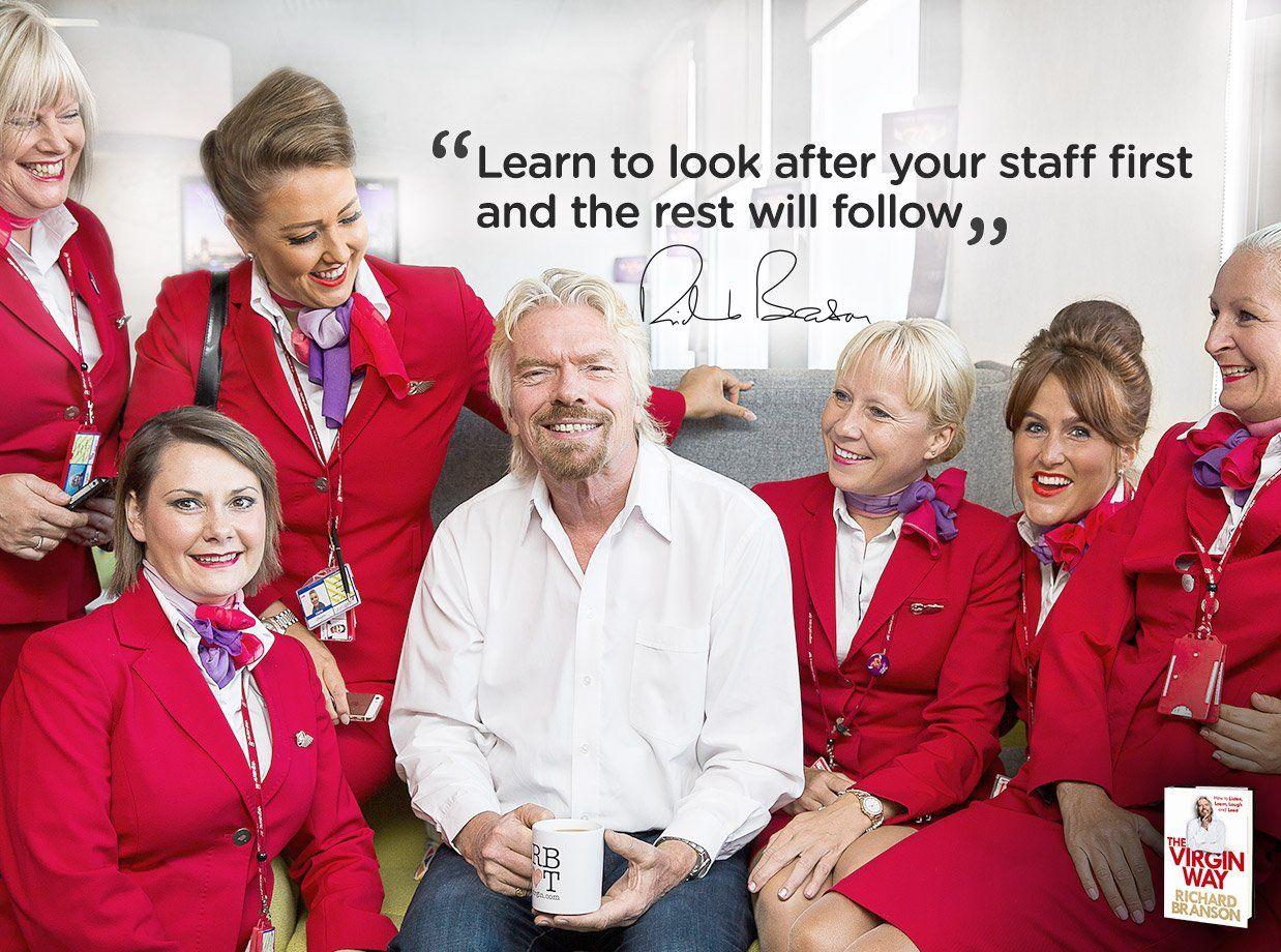 Staff Come First Virgin Com Richard Branson Richard Branson Quotes Job Quotes