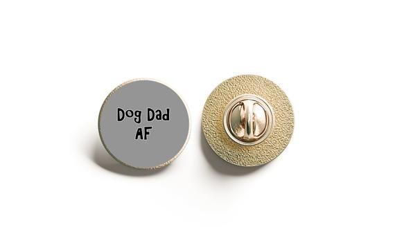 Dog Dad AF Lapel Pin, Funny Adult Pin, Secret Santa #adventlustigerster