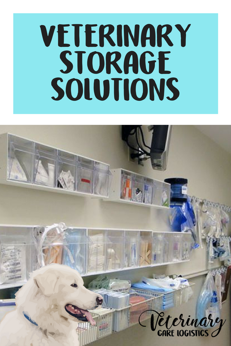 My Favorite Veterinary Storage Solutions Storage Solutions Veterinary Care Vet Clinics