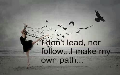 Lead Dont Follow Google Search Memes Pinterest Quotes Path