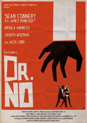 This Movie Poster Effectively Uses Hierarchy With The Size Contrast Between The Text Dr N James Bond Movie Posters James Bond Movies Movie Posters Minimalist