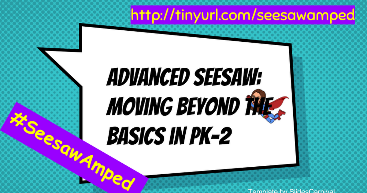 I SEESAW that! ISTE18 Seesaw, Presentation, Templates