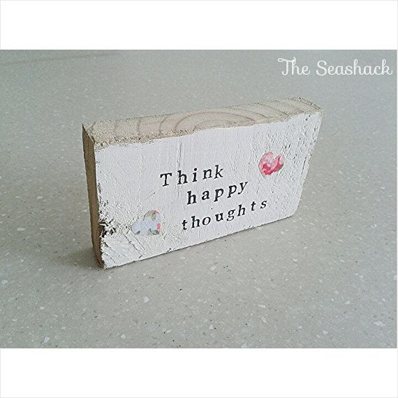 Handmade Wooden Freestanding Think Happy by TheSeashackDesigns, £6.00