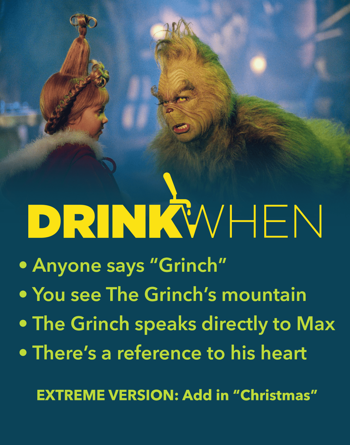 How The Grinch Stole Christmas 2020 Times Dont be a sober Grinch! Play this How the Grinch Stole Christmas