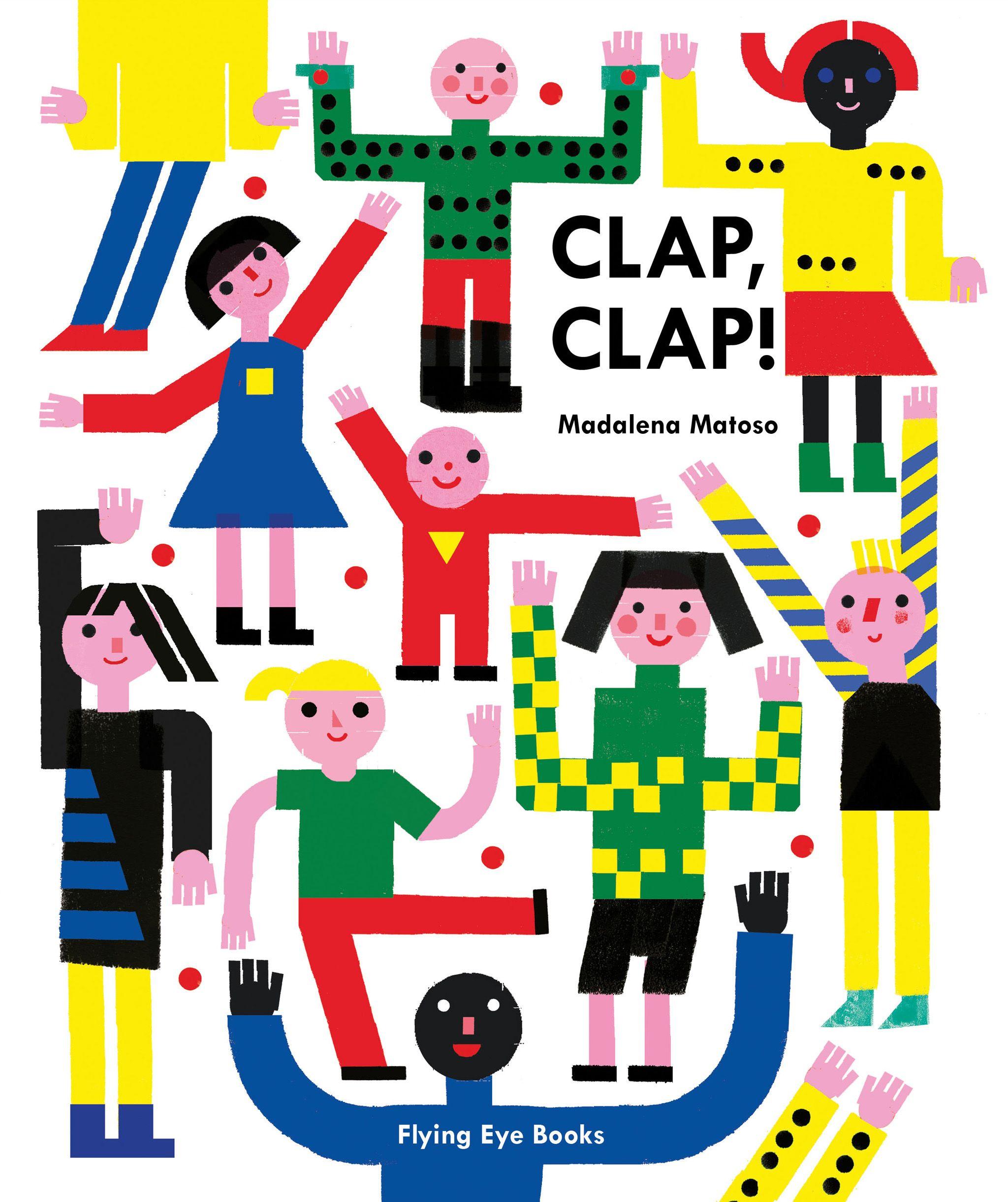Flying Eye Books   Clap, Clap!