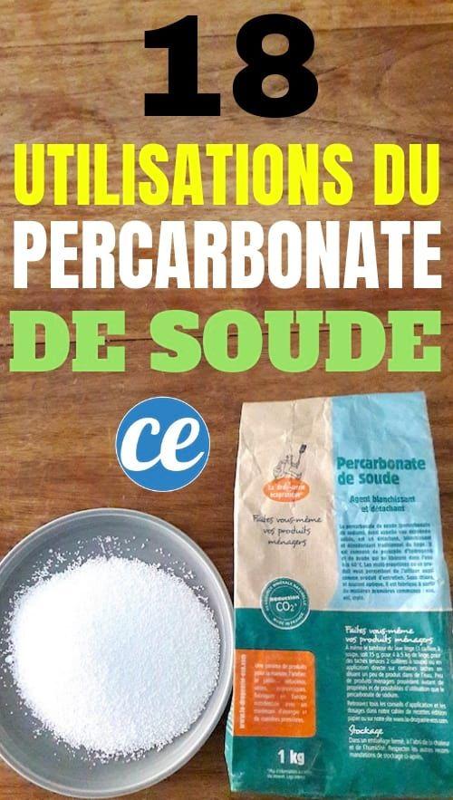 18 Utilisations Étonnantes du Percarbonate de Soude Dans Toute la Maison.