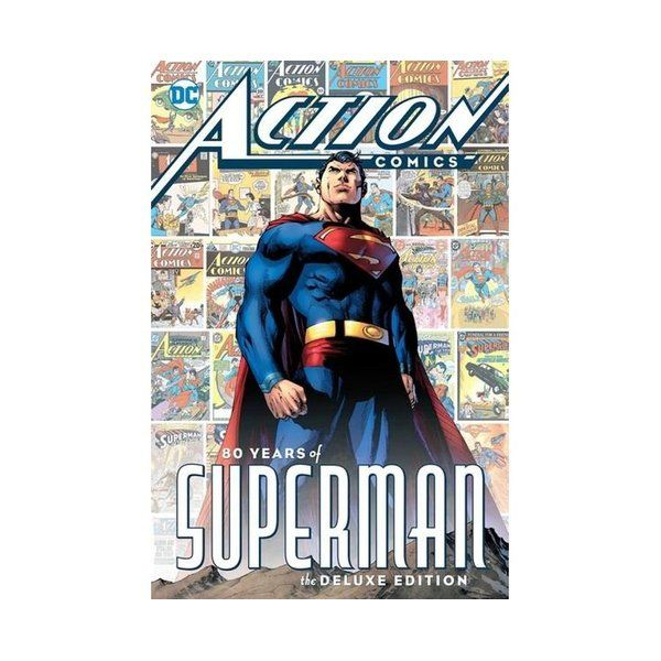 Action Comics 80 Years of Superman Deluxe Edition : 80 Years of Superman