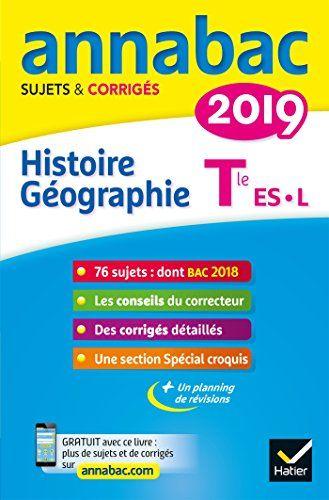 Telecharger Annales Annabac 2019 Histoire Geographie Tle L Es Sujets Et Corriges Du Bac Terminale L Es Francais Pdf Almasi Surfacebook
