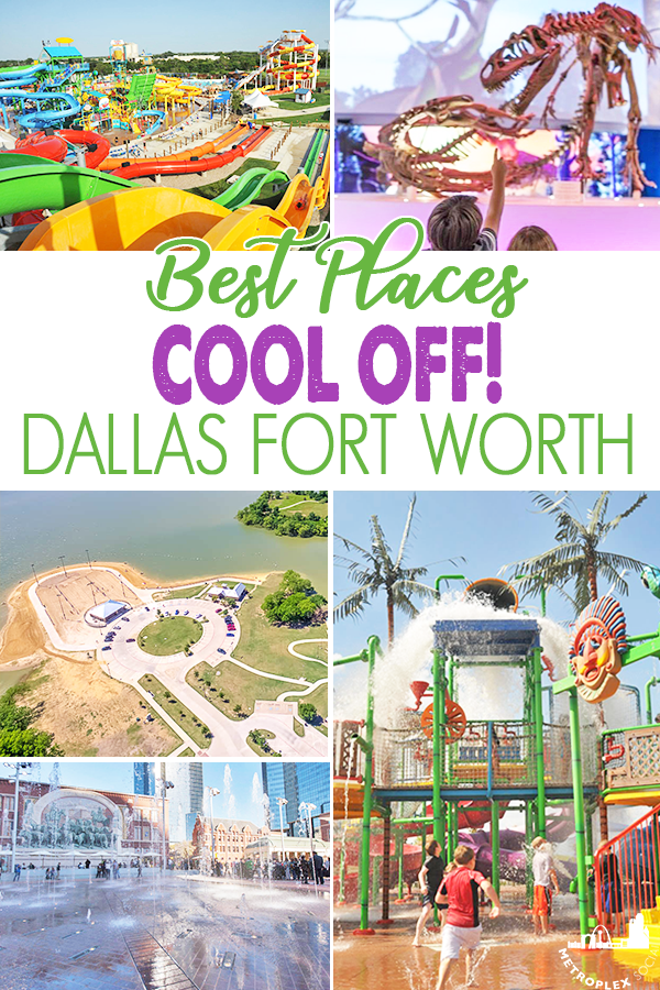 Cool Off At These Amazing Dallas Fort Worth Places Texas Summer Activities Museums In Dallas Dallas Fort Worth