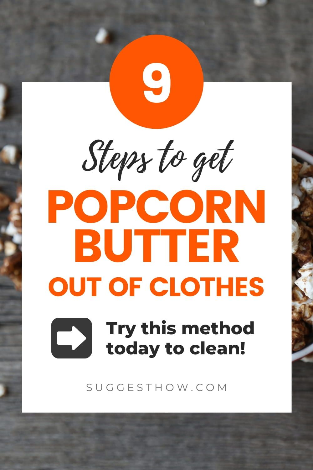 ad793faf60415a235ef8a97181c6f5d3 - How To Get Popcorn Butter Stains Out Of Clothes