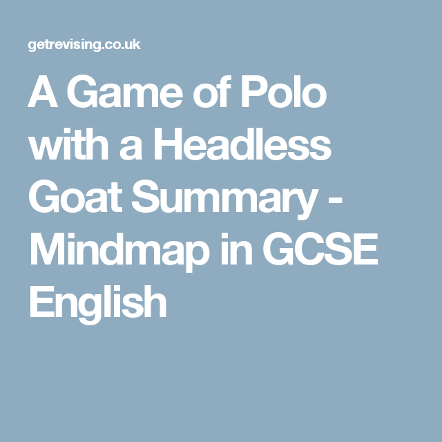 A Game of Polo with a Headless Goat - A* | Teaching Resources