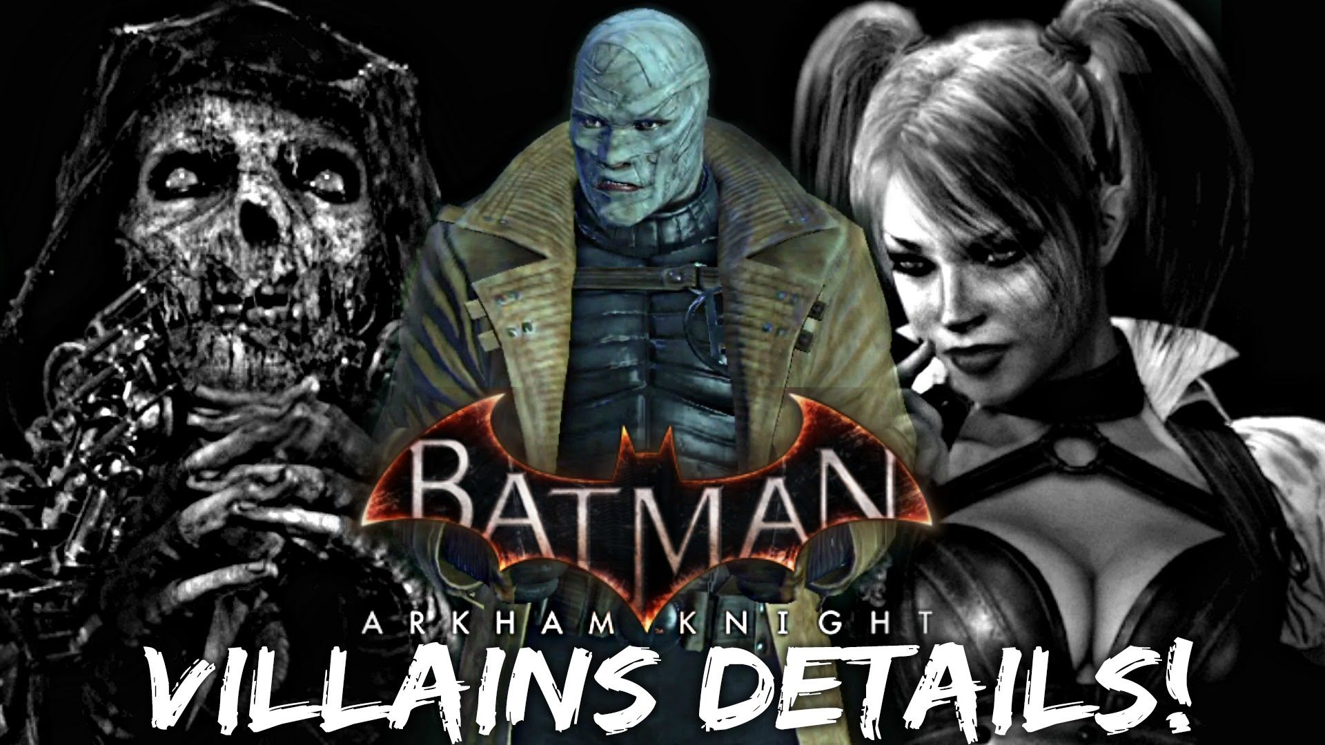 Batman Arkham Knight Villains Details Batman Arkham Knight