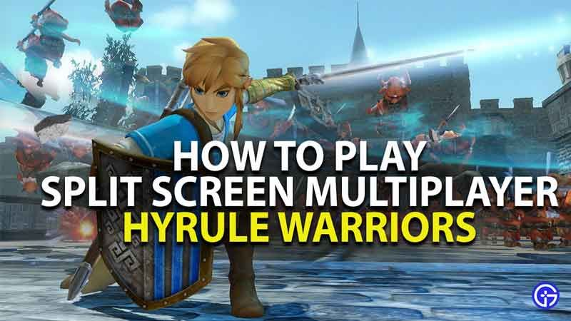 How To Easily Play Split Screen Multiplayer In Hyrule Warriors Age Of Calamity Hyrule Warriors Calamity Warrior