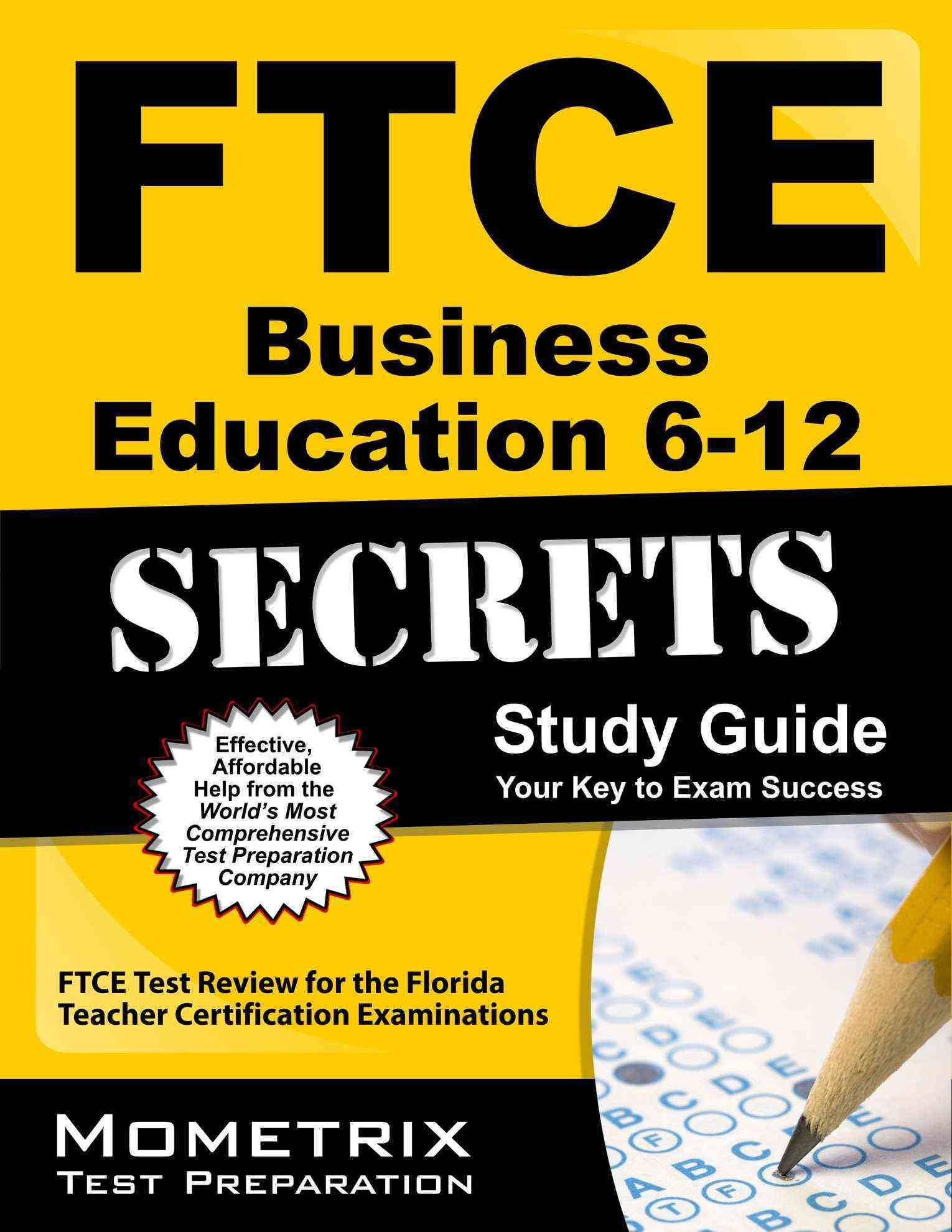 Ftce business education 6 12 secrets ftce subject test review for ftce business education 6 12 secrets ftce subject test review for the florida teacher certification examinations paperback xflitez Images