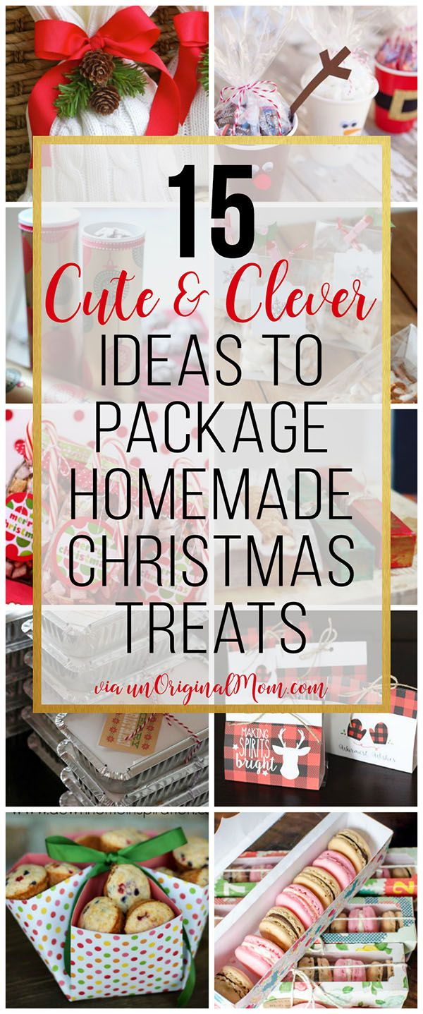 15 Cute & Clever Ways to Package Christmas Treats - unOriginal Mom