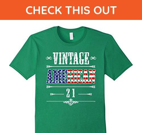 Mens 21st Birthday Gift Proud Vintage American Bday T Shirt Medium Kelly Green