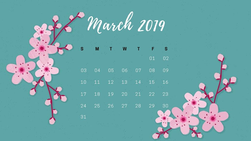 March Flower 2019 Calendar Wallpaper Calendar Wallpaper Flower Calendar Wallpaper Iphone Christmas