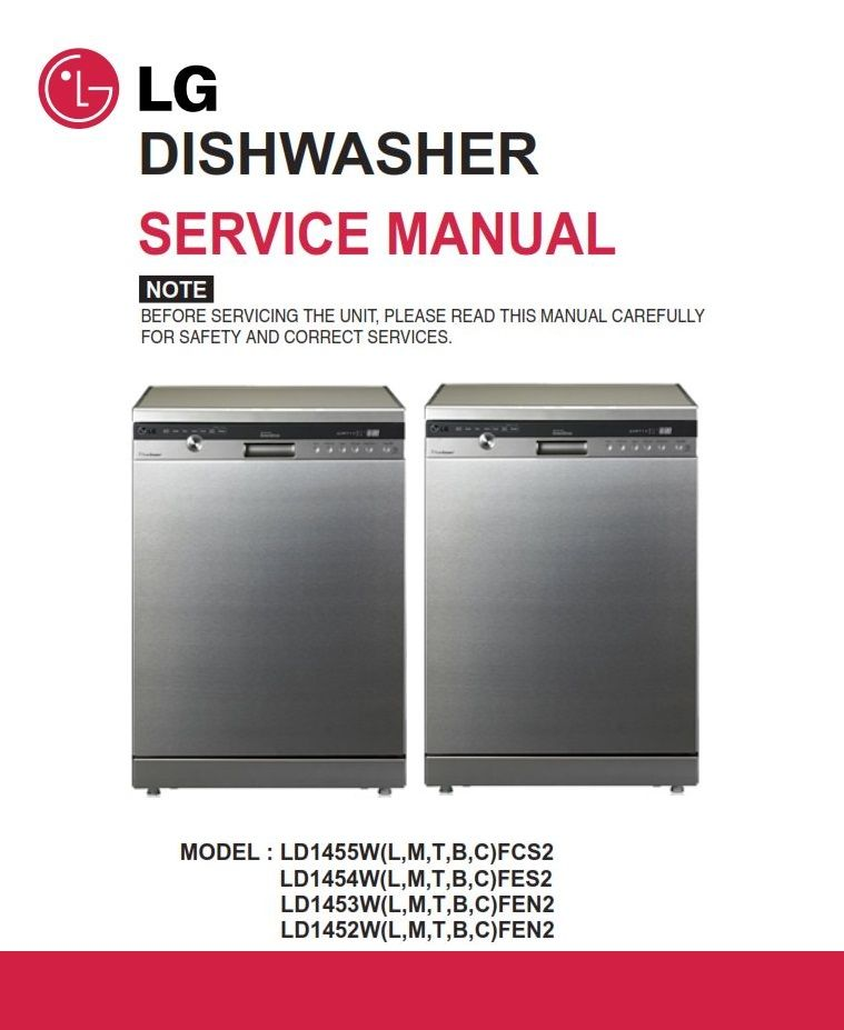 Lg Ld1454tfes2 Dishwasher Service Manual And Troubleshooting Guide Dishwasher Service Dishwasher Repair Guide