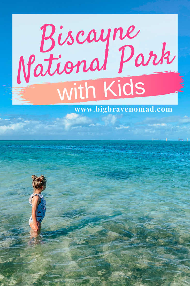 What To Do In Biscayne National Park With Kids Big Brave Nomad Biscayne National Park National Parks Biscayne