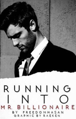 Running Into Mr  Billionaire in 2019 | Shezs | Romance books