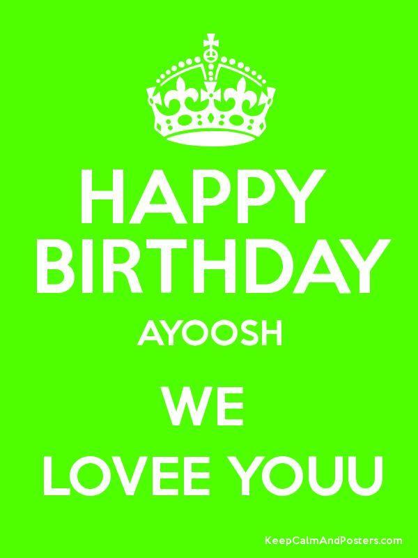 Happy Birthday Ayoosh We Lovee Youu Poster Happy Birthday Happy Birthday