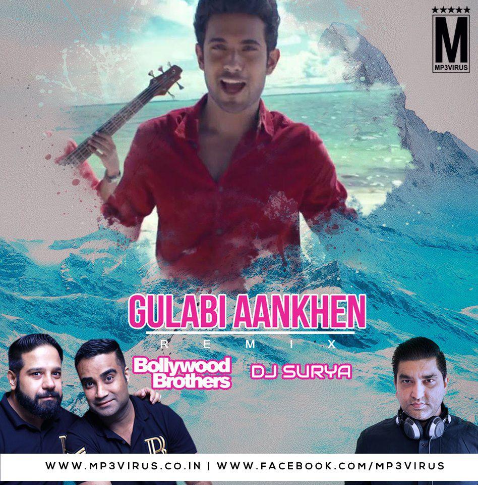 Gulabi Aankhen Bollywood Brothers Remix Dj Surya Remix Bollywood Dj Songs