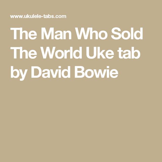 The Man Who Sold The World Uke tab by David Bowie | Ukulele ...