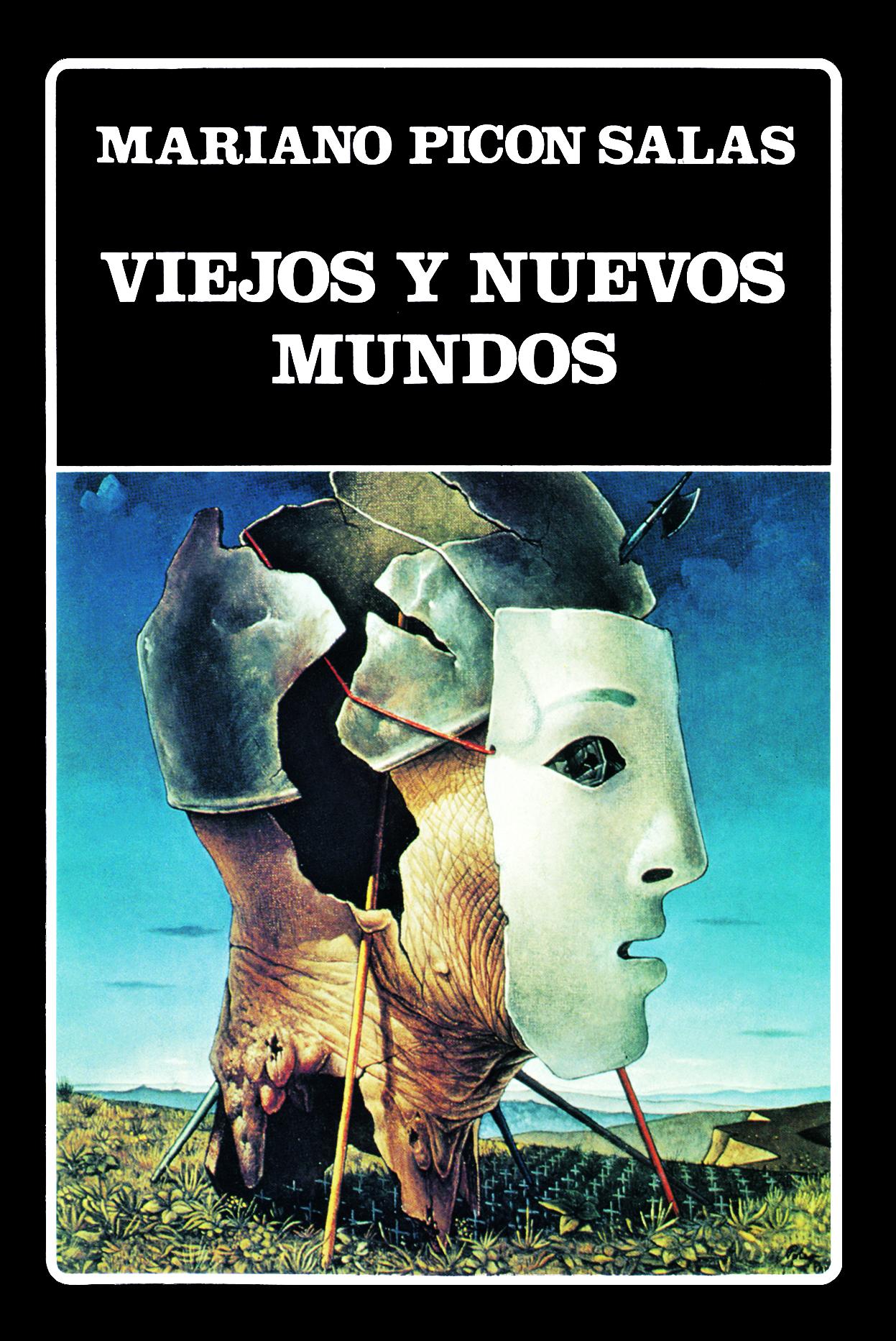 """Portada de """"Viejos y nuevos mundos"""" de Mariano Picón Salas. Parte de nuestra Colección Clásica"""